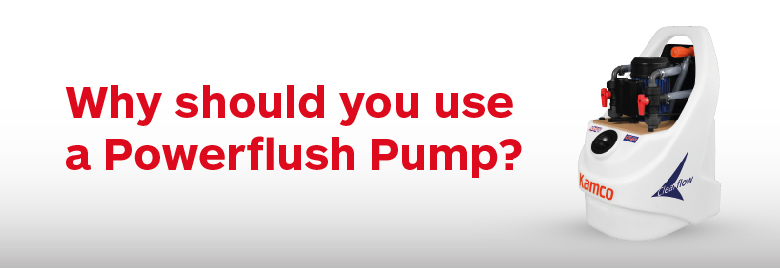 Why should you use a Powerflush Pump?