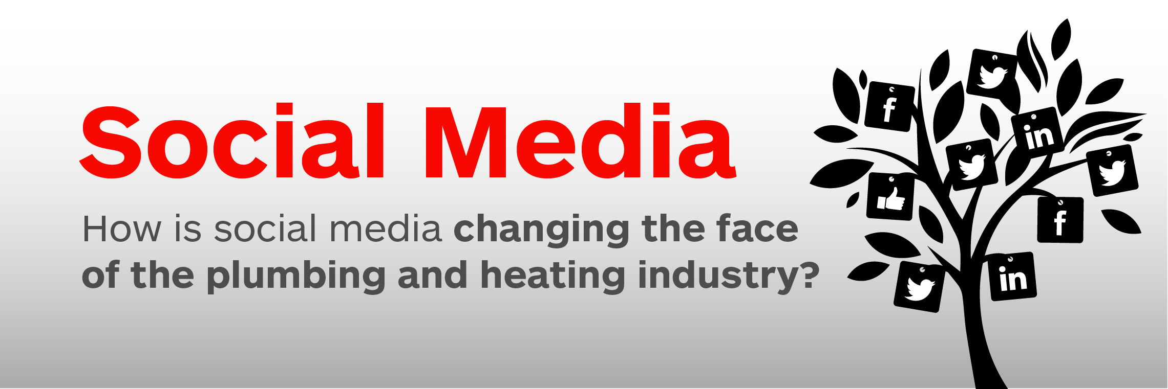 How is social media changing the face of the plumbing and heating industry?